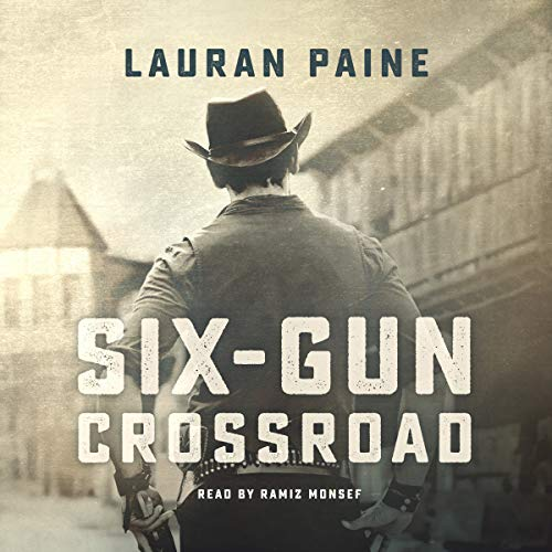 Six-Gun Crossroad audiobook cover art