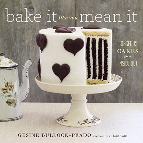 Bake It Like You Mean It by Gesine Bullock-Prado, ebook deal