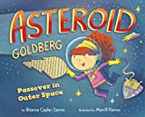 Asteroid Goldberg: Passover in Outer Space