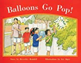Balloons Go Pop!: Individual Student Edition Red (Levels 3-5) (Rigby PM Stars)