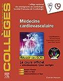Médecine cardio-vasculaire: Réussir les ECNi (les référentiels des collèges) (French Edition)