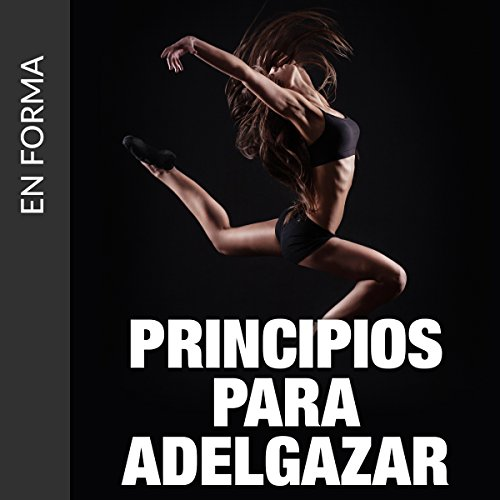 Principios Para Adel Gazar: Descubra Como Perder Peso Rapido Y Sin Dieta [Principles for Weight Loss: Learn How to Lose Weight Fast] audiobook cover art