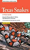 Texas Snakes: A Field Guide (Texas Natural History Guides)