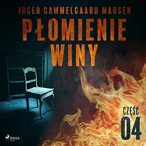 Płomienie winy - część 4 audiobook cover art