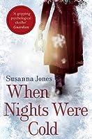 When Nights Were Cold by Susanna Jones(2014-11-01)
