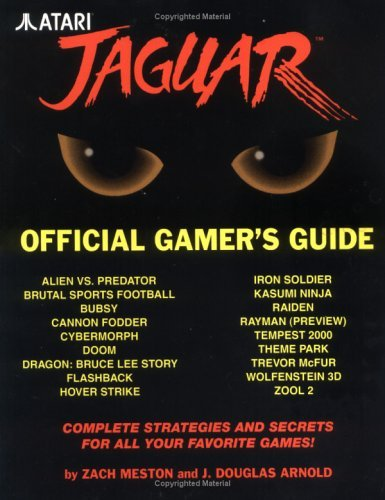 Atari Jaguar: Official Gamer's Guide by Zach Meston (1995-07-02)
