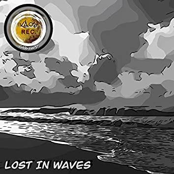 Lost in Waves