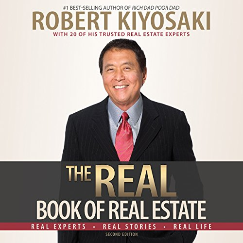 The Real Book of Real Estate     Real Experts. Real Stories. Real Life              Autor:                                                                                                                                 Robert T. Kiyosaki                               Sprecher:                                                                                                                                 Mel Foster,                                                                                        Joyce Bean,                                                                                        Mikael Naramore                      Spieldauer: 17 Std. und 53 Min.     23 Bewertungen     Gesamt 4,4