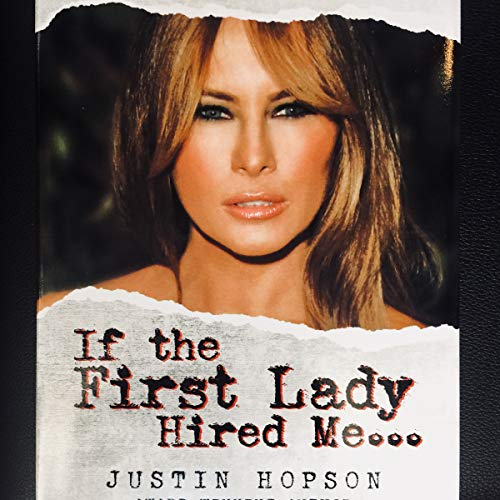 If the First Lady Hired Me... audiobook cover art