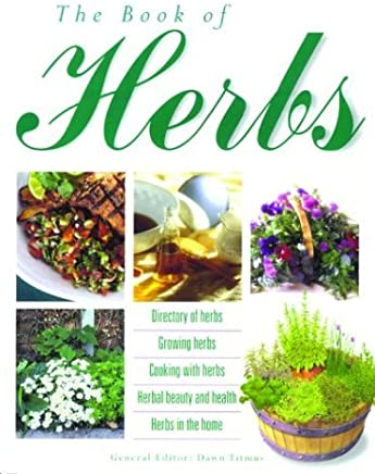 The Book Of Herbs by Thunder Bay Press (2000-05-01)