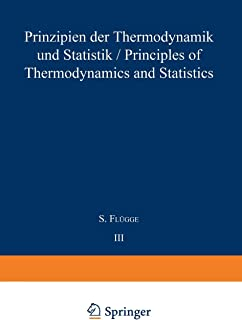 Prinzipien der Thermodynamik und Statistik / Principles of Thermodynamics and Statistics
