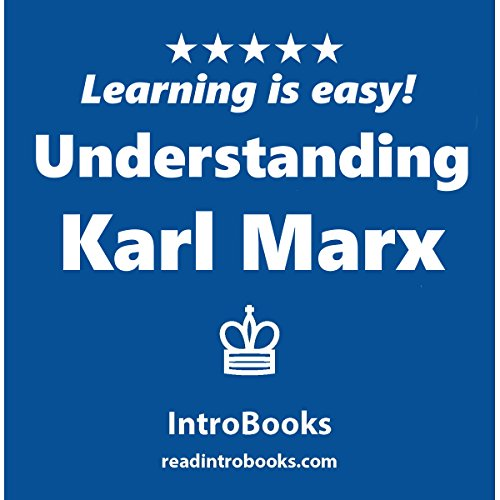 Understanding Karl Marx audiobook cover art