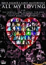 All My Loving? The Films of Tony Palmer [DVD] [2010]