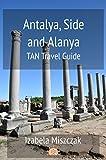 Antalya, Side and Alanya (TAN Travel Guide) (English Edition)
