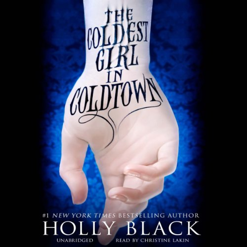The Coldest Girl in Coldtown                   By:                                                                                                                                 Holly Black                               Narrated by:                                                                                                                                 Christine Lakin                      Length: 12 hrs and 6 mins     627 ratings     Overall 4.4
