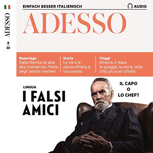 Adesso Audio - I falsi amici. 8/20: Italienisch lernen Audio - Falsche Freunde