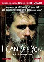 I CAN SEE YOU (2008)/VIEWER (2009) 3D