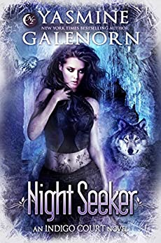 Night Seeker (Indigo Court Series Book 3) by [Yasmine Galenorn]