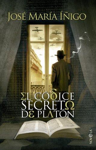 El códice secreto de Platón (Novela histórica) eBook: Íñigo, José ...