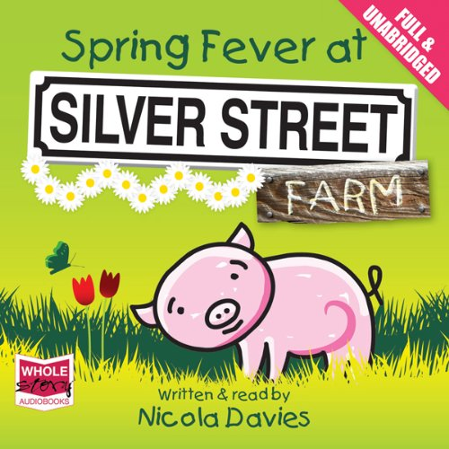 Spring Fever at Silver Street Farm audiobook cover art