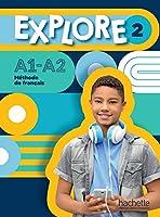 Explore: Livre de l'eleve 2 + Parcours digital