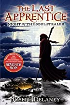 The Last Apprentice: Night Of The Soul Stealer by Joseph Delaney (July 21 2008)