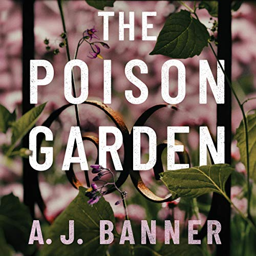 The Poison Garden audiobook cover art
