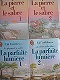 la parfaite lumiere tome 1 et tome 2 + la pierre et le sabre tome 1 et tome 2 éditions j'ai lu