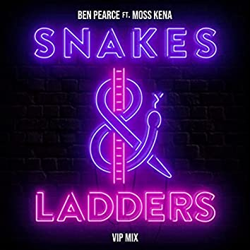Snakes & Ladders (feat. Moss Kena) [VIP Mix]