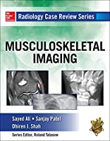 Musculoskeletal Imaging (Radiology Case Review)