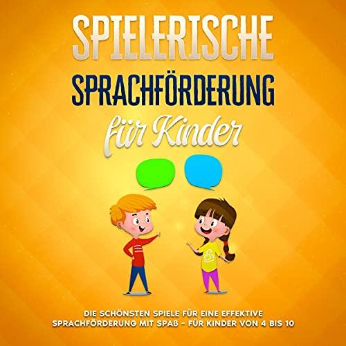 Spielerische Sprachförderung für Kinder cover art