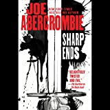Sharp Ends: Stories from the World of the First Law...