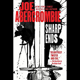 Sharp Ends     Stories from the World of the First Law              Auteur(s):                                                                                                                                 Joe Abercrombie                               Narrateur(s):                                                                                                                                 Steven Pacey                      Durée: 11 h et 49 min     10 évaluations     Au global 4,9