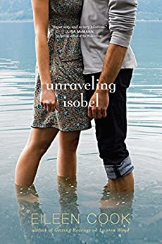 Unraveling Isobel by [Eileen Cook]