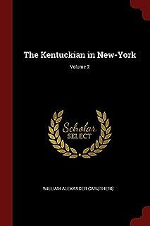 The Kentuckian in New-York; Volume 2