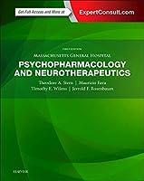 Massachusetts General Hospital Psychopharmacology and Neurotherapeutics, 1e
