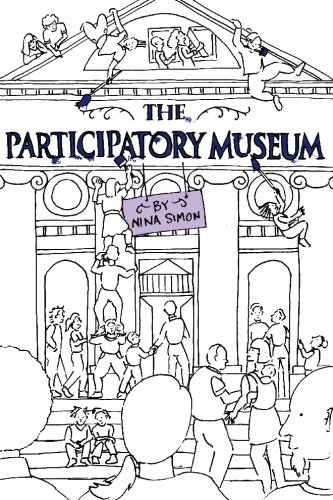 Compare Textbook Prices for The Participatory Museum First Edition Edition ISBN 9780615346502 by Simon, Nina