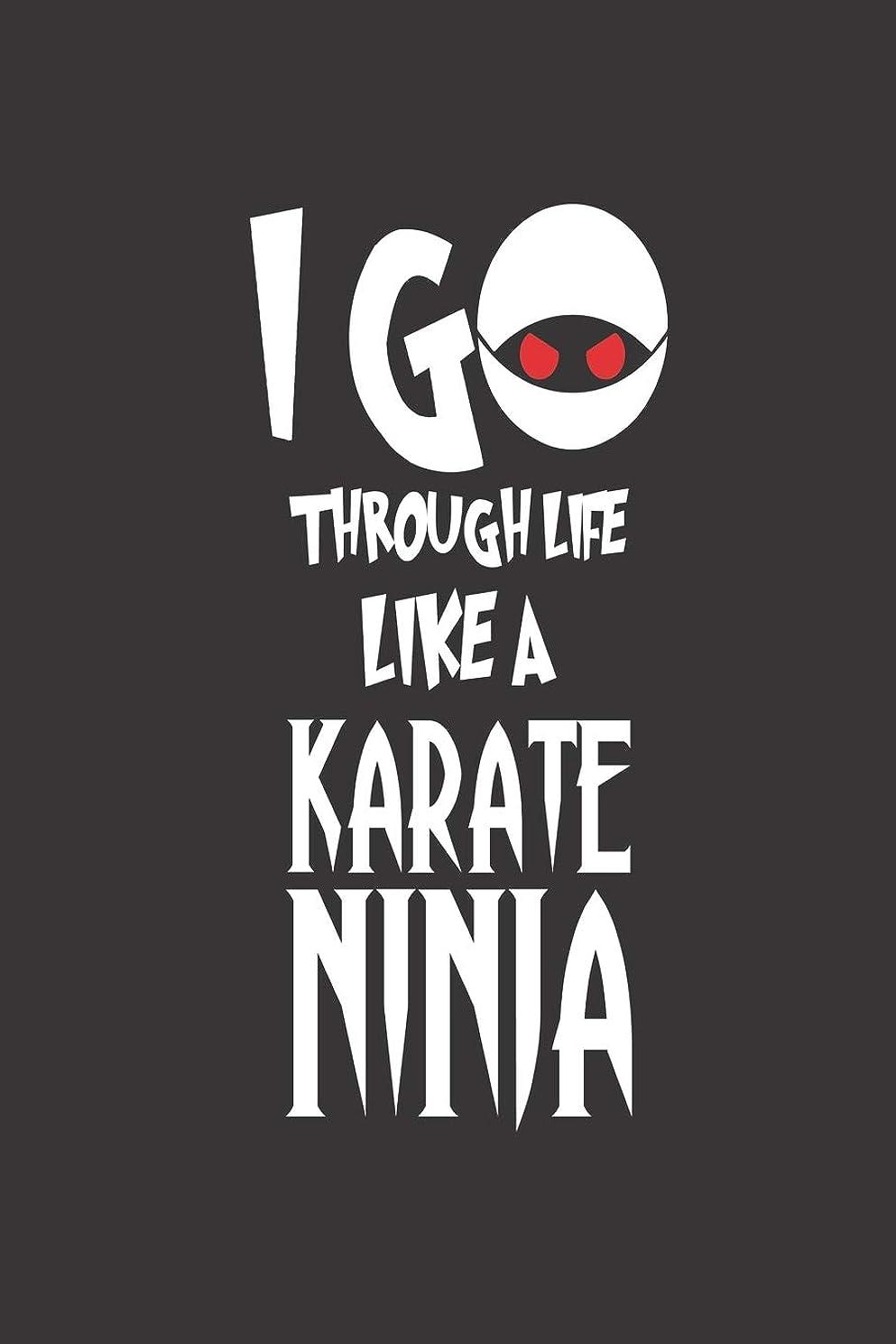 条件付きセグメントパパI Go Through Life Like A Karate Ninja: Funny Karate Martial Arts Progress Journal