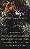 Chasing Magic: A CWPH Fantasy Anthology