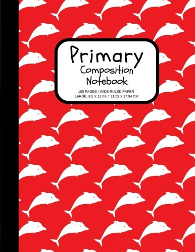 Primary Composition Notebook: 100 Pages, Extra Wide Ruled for Kids Grades K-2, Early Learners (Large, 8.5 x 11 in.) (ABC Practice) (Volume 1)