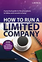 How to Run a Limited Company: A Practical Guide to the Procedures to Follow and Records to Keep