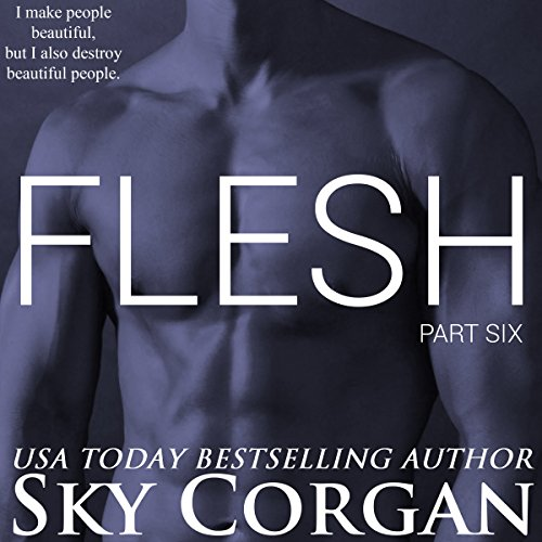 Flesh: Part Six audiobook cover art