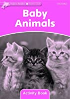 Dolphin Readers: Starter Level: 175-Word Vocabulary Baby Animals Activity Book by Not Available(2010-07-18)