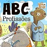 ABC das Profissões (Portuguese Edition)