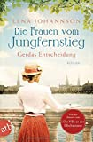 Die Frauen vom Jungfernstieg. von Lena Johannson