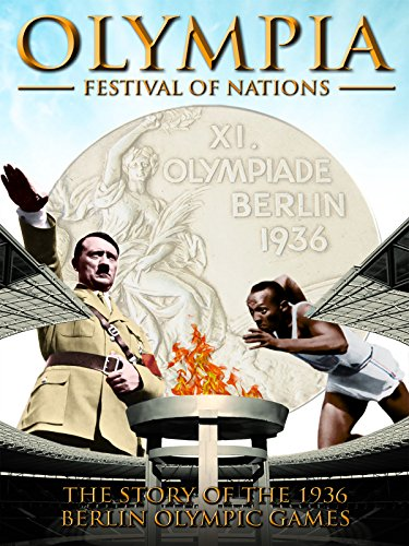 Olympia Festival Of Nations - The Story Of The 1936 Berlin Olympic Games [OV]