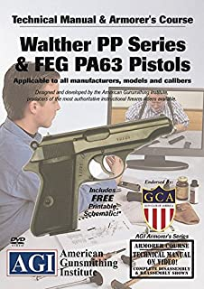 American Gunsmithing Institute Armorer's Course Video on DVD for Walther PPK/S and FEG PA63 Pistols - Technical Instructions for Disassembly, Cleaning, Reassembly and More