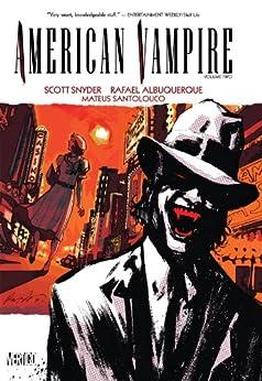 American Vampire Vol. 2 by [Scott Snyder, Rafael Albuquerque]