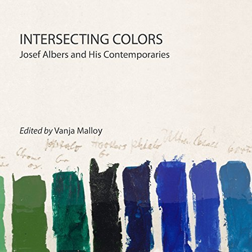 Intersecting Colors: Josef Albers and His Contemporaries by Brenda Danilowitz (2015-09-10)