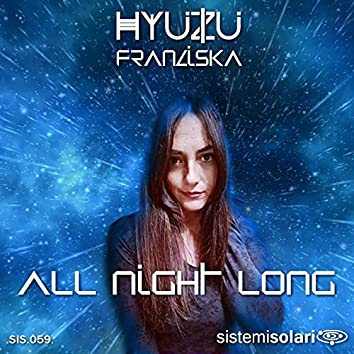 All Night Long (feat. Franziska)